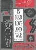 Harjo, Joy,In Mad Love and War