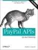 Russell, Matthew A.,PayPal APIS: