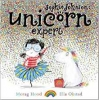 Morag  Hood,Sophie Johnson: Unicorn Expert