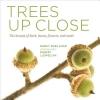 Hugo, Nancy Ross,Trees Up Close