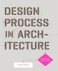 Makstutis, Geoffrey,Design Process in Architecture