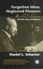 Daniel L. Schacter,Forgotten Ideas, Neglected Pioneers