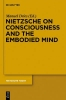 ,Nietzsche on Consciousness and the Embodied Mind