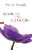 Bodrozic, Marica,Kirschholz und alte Gefühle