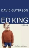 Guterson, David,Ed King
