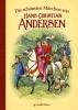 Andersen, Hans Christian,Die schönsten Märchen von Hans Christian Andersen
