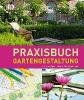 Pape, Gabriella,Praxisbuch Gartengestaltung