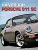 Streather, Adrian,Handbuch Porsche 911 SC