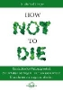 Greger, Michael,How Not to Die