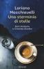 <b>Loriano  Macchiavelli</b>,Uno sterminio di stelle