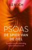 <b>Liz Koch</b>,Psoas, De spier van de ziel