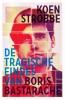 Koen  Strobbe ,De tragische eindes van Boris Bastarache