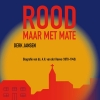 <b>Derk  Jansen</b>,Rood, maar met mate
