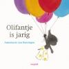 <b>Annemarie van Haeringen</b>,Olifantje is jarig