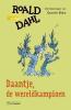 Roald  Dahl,Daantje, de wereldkampioen