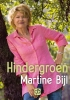<b>Martine  Bijl</b>,Hindergroen - grote letter uitgave
