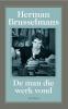 <b>Herman Brusselmans</b>,Man die werk vond