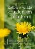 Monika  Wurft,Eetbare wilde kruiden en planten