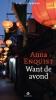 Anna  Enquist ,Want de avond, Luisterboek
