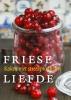 Friese liefde - Heerlijkheden op lokale schaal,koken met biologische streekproducten
