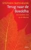 Stephen  Batchelor, ,Terug naar de Boeddha