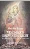 <b>Manfred Kyber</b>,Veronika\'s drievoudig licht
