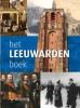 Pieter De Groot,Het Leeuwarden boek