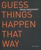 Michel  Hoogervorst, Gijsbert  Dijker,Guess things happen that way