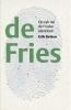 <b>Erik  Betten</b>,In echte Fries?