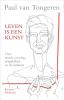 <b>Paul van Tongeren</b>,Leven is een kunst