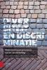 Diversiteit en discriminatie,onderzoek naar processen van in- en uitsluiting