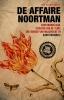 <b>Ron  Couwenhoven</b>,De Affaire Noortman