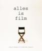 ,<b>Alles is film</b>