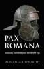 Adrian  Goldsworthy ,Pax Romana