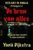 <b>Yana  Dijkstra</b>,De Bron van Alles