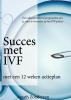 Agaath  Zondervan ,Succes met IVF