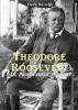 <b>Derk  Boswijk</b>,Theodore Roosevelt