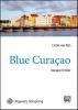 Linda van Rijn,Blue Curacao - grote letter uitgave