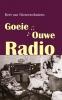 <b>Bert van Nieuwenhuizen</b>,Goeie ouwe radio