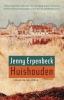 Jenny  Erpenbeck,Huishouden