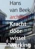 Marcel  Teunissen Hans van Beek,Kracht door wisselwerking