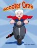 <b>Dani van Doorn</b>,Scooter oma