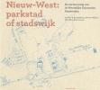 Hein.  Coumou Ivan  Nio  Arnold  Reijndorp  Wouter  Veldhuis  Anita  Blom, ,Nieuw-West: parkstad of stadswijk