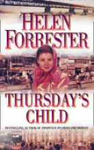 Helen Forrester Thursday`s Child