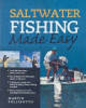 Pollizotto, Martin Saltwater Fishing Made Easy