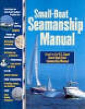 Aarons, Richard N. Small-Boat Seamanship Manual