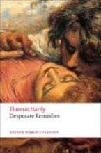 Hardy, Thomas Desperate Remedies