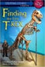 Zoehfeld, Kathleen Weidner Finding the First T. Rex