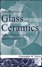 Sinton, Christopher W. Raw Materials for Glass and Ceramics