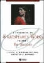 Dutton, Richard A Companion to Shakespeare`s Works, Volume I